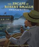 Pdf The Escape of Robert Smalls Telecharger