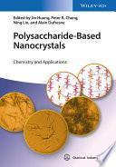 Polysaccharide Based Nanocrystals