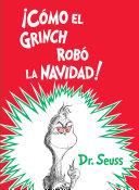 c  mo El Grinch Rob   La Navidad   How the Grinch Stole Christmas Spanish Edition