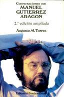 Conversaciones con Manuel Gutiérrez Aragón