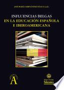 Influencias belgas en la educación española e iberoamericana