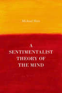 A Sentimentalist Theory of the Mind