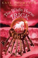The White Horse Trick [Pdf/ePub] eBook