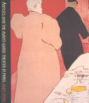 Artists and the Avant garde Theater in Paris  1887 1900
