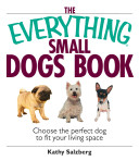 Everything Small Dogs Book