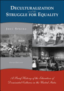 Deculturalization and the Struggle for Equality Book PDF