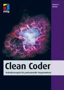 Clean Coder: Verhaltensregeln für professionelle Programmierer