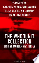 The Whodunit Collection British Murder Mysteries 15 Novels In One Volume