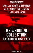 THE WHODUNIT COLLECTION: British Murder Mysteries (15 Novels in One Volume) Pdf/ePub eBook