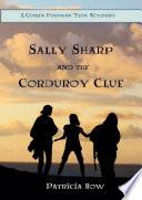 Sally Sharp and the Corduroy Clue
