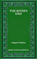 The River's End - Original Edition