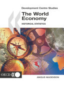 Development Centre Studies The World Economy Historical Statistics