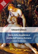 Storia della decadenza e rovina dell'Impero Romano Pdf/ePub eBook