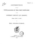 Contributions for the Genealogies of the First Settlers of the Ancient County of Albany  from 1630 to 1800