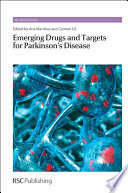 Emerging Drugs and Targets for Parkinson's Disease