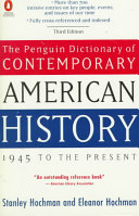 The Penguin Dictionary Of Contemporary American History 1945 To The Present