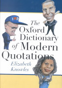 The Oxford Dictionary of Modern Quotations