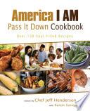 America I AM Pass It Down Cookbook
