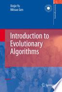 """Introduction to Evolutionary Algorithms"" by Xinjie Yu, Mitsuo Gen"