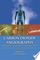 Carbon Dioxide Angiography