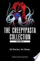 The Creepypasta Collection  Volume 2