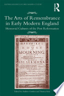 The Arts of Remembrance in Early Modern England