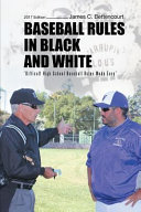 Baseball Rules in Black and White