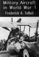 Military Aircraft in World War One - Airships and Airplanes