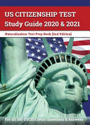 US Citizenship Test Study Guide 2020 and 2021