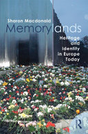 Memorylands: Heritage and Identity in Europe Today - Seite 262