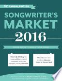 Songwriter's Market 2016  : Where & How to Market Your Songs