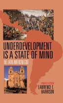 Underdevelopment Is a State of Mind