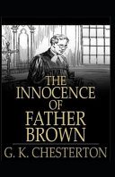 The Innocence of Father Brown (Annotated Original Edition) Read Online