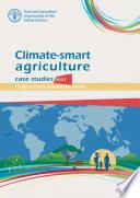 Climate smart agriculture case studies 2021
