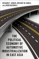 The Political Economy of Automotive Industrialization in East Asia [Pdf/ePub] eBook