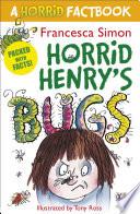 Horrid Henry's Bugs