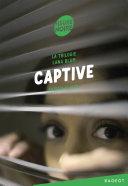 Pdf La trilogie Lana Blum - Captive Telecharger