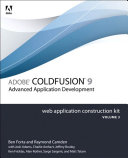 Adobe ColdFusion 9 Web Application Construction Kit, Volume 3