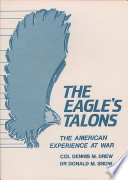 The Eagle S Talons The American Experience At War
