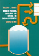 Process Modeling  Simulation  and Control for Chemical Engineers Book