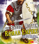 The Bloody  Rotten Roman Empire