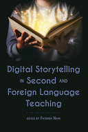 Digital Storytelling in Second and Foreign Language Teaching