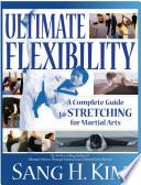 Ultimate Flexiblity