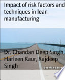 Impact of risk factors and techniques in lean manufacturing