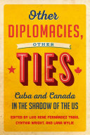 Other Diplomacies, Other Ties