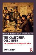 The California Gold Rush [Pdf/ePub] eBook