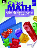 Guided Math Workstations K 2