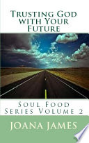 Trusting God With Your Future Book PDF