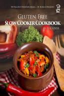 Gluten Free Slow Cooker Book
