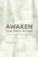 Awaken Our Spirit Within